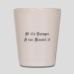 Baroque Pun Shot Glass
