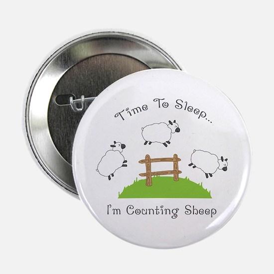 """Time To Sleep 2.25"""" Button"""