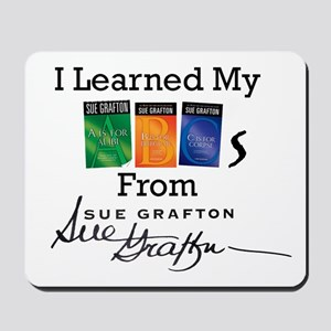 I Learned My ABCs - Sue Grafton Mousepad