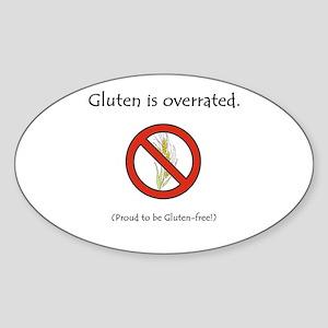 """Gluten is overrated."" Oval Sticker"