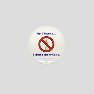 """""""No Wheat"""" Mini Button"""