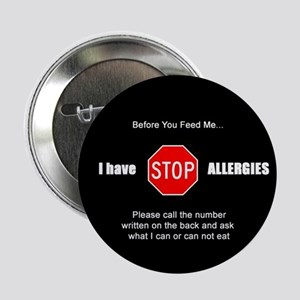 """""""I have allergies"""" Safety Button"""