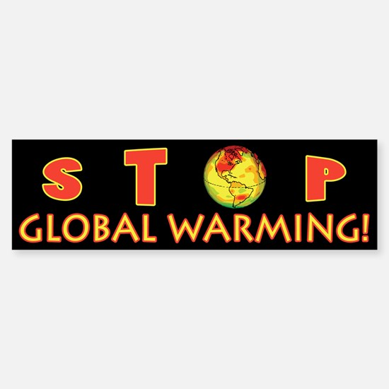 Stop Global Warming Bumper Bumper Bumper Sticker