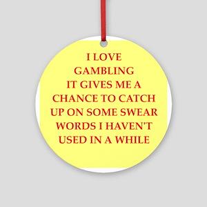 GAMBLING Ornament (Round)