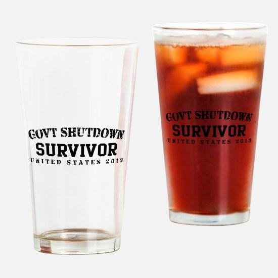 Survivor - GovtShut13 Drinking Glass