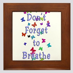 Breathe! Framed Tile