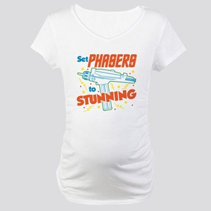Set Phasers To Stunning Maternity T-Shirt