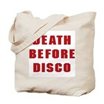 Death Before Disco Tote Bag