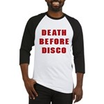 Death Before Disco Baseball Jersey