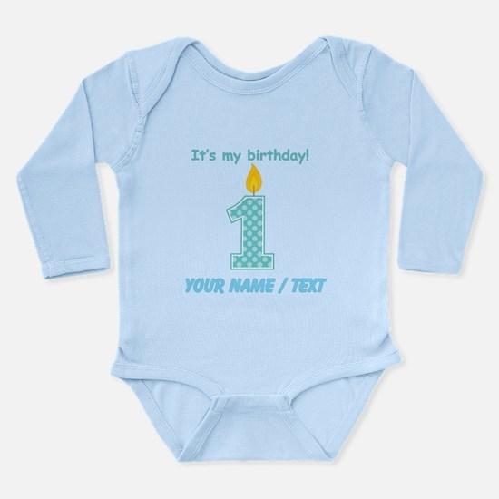 Custom Its My First Birthday Body Suit