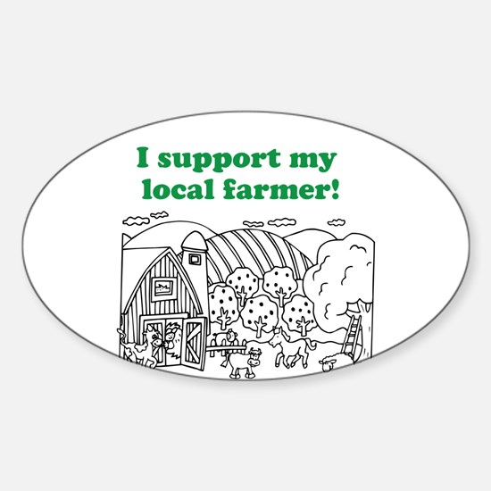 I support my local farmer! Decal