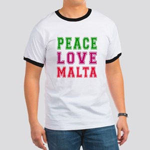 Peace Love Malta Ringer T
