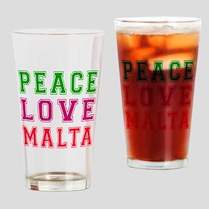 Peace Love Malta Drinking Glass