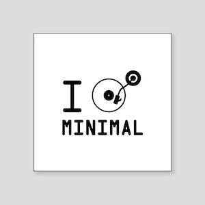 "I play Minimal MNML / I lov Square Sticker 3"" x 3"""