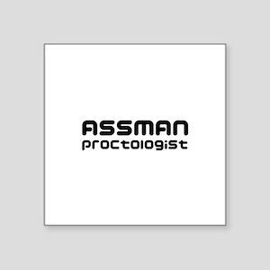 "Assman proctologist  Square Sticker 3"" x 3"""