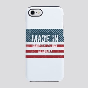 Made in Dauphin Island, Alabam iPhone 7 Tough Case