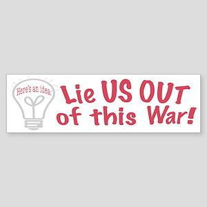 Red Lie US Out Bumper Sticker