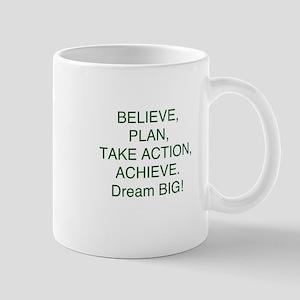 Believe + Plan + Action = Achieve Mugs