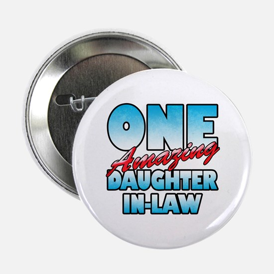 """One Amazing Daughter-In-Law 2.25"""" Button"""