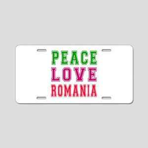 Peace Love Romania Aluminum License Plate