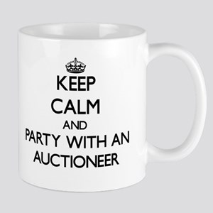 Keep Calm and Party With an Auctioneer Mugs