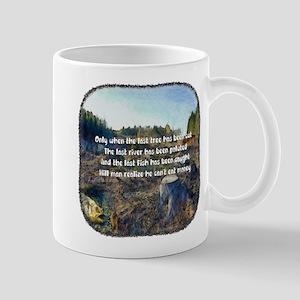 Last Tree Cut Mug