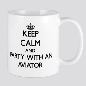 Keep Calm and Party With an Aviator Mugs
