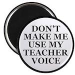 Don't Make Me Use My Teacher Voice 2.25