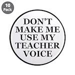 Don't Make Me Use My Teacher Voice 3.5