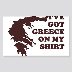I'VE GOT GREECE ON MY SHIRT T Sticker (Rectangular