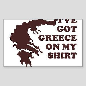 I'VE GOT GREECE ON MY SHIRT T Sticker (Rectangular