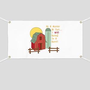 Raised in a Barn Banner