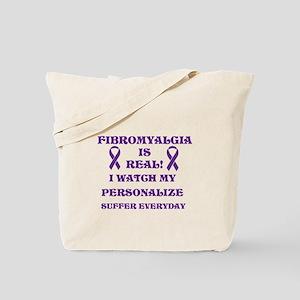FIBROMYALGIA IS REAL! Tote Bag