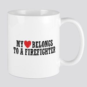 My Heart Belongs to a Firefighter Mug