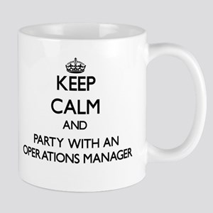 Keep Calm and Party With an Operations Manager Mug