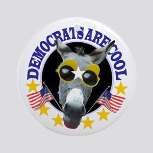 DEMOCRATS ARE COOL Ornament (Round)