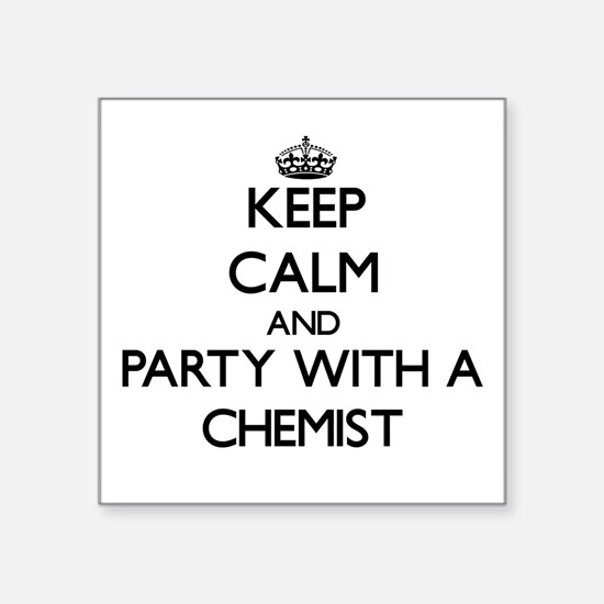 Keep Calm and Party With a Chemist Sticker
