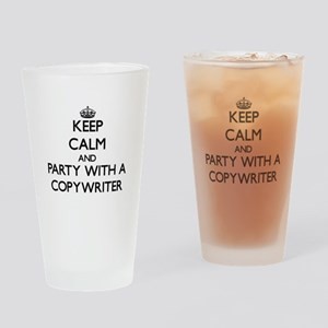 Keep Calm and Party With a Copywriter Drinking Gla
