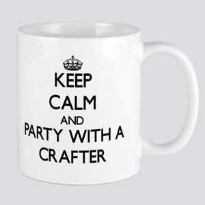 Keep Calm and Party With a Crafter Mugs