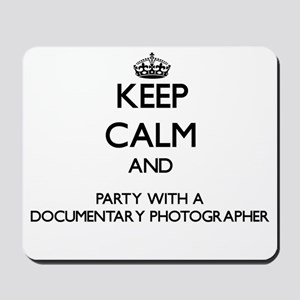 Keep Calm and Party With a Documentary Photographe