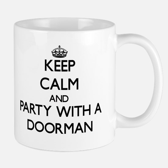 Keep Calm and Party With a Doorman Mugs