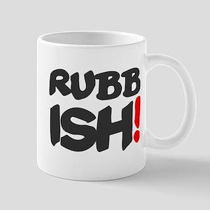RUBBISH! Mugs