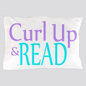 Curl Up and Read Pillow Case