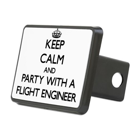 Keep Calm and Party With a Flight Engineer Hitch C