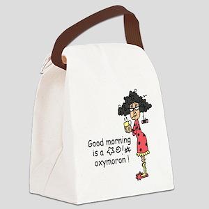 Good Morning Oxymoron Canvas Lunch Bag