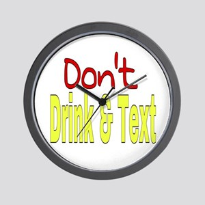 Don't Drink & Text Wall Clock