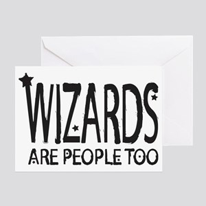 Wizards are people too Greeting Card