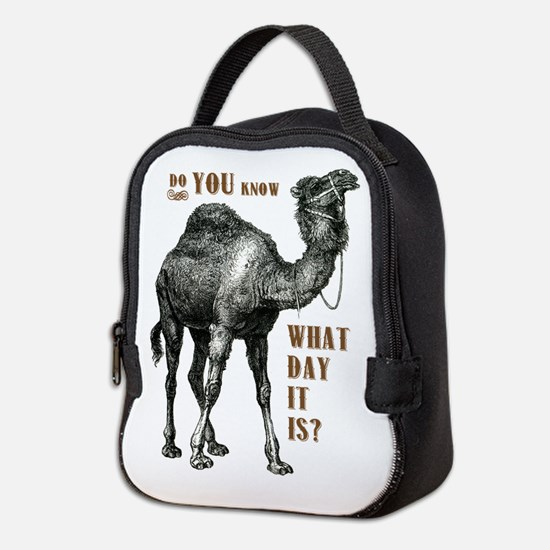 Do You Know What Day It Is Neoprene Lunch Bag