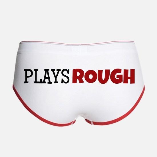 Plays Rough Women's Boy Brief