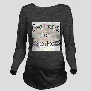 Thanks for Pharaoh Long Sleeve Maternity T-Shirt